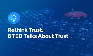 Rethink trust, TED talks cover