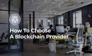 How to select Blockchain Providers