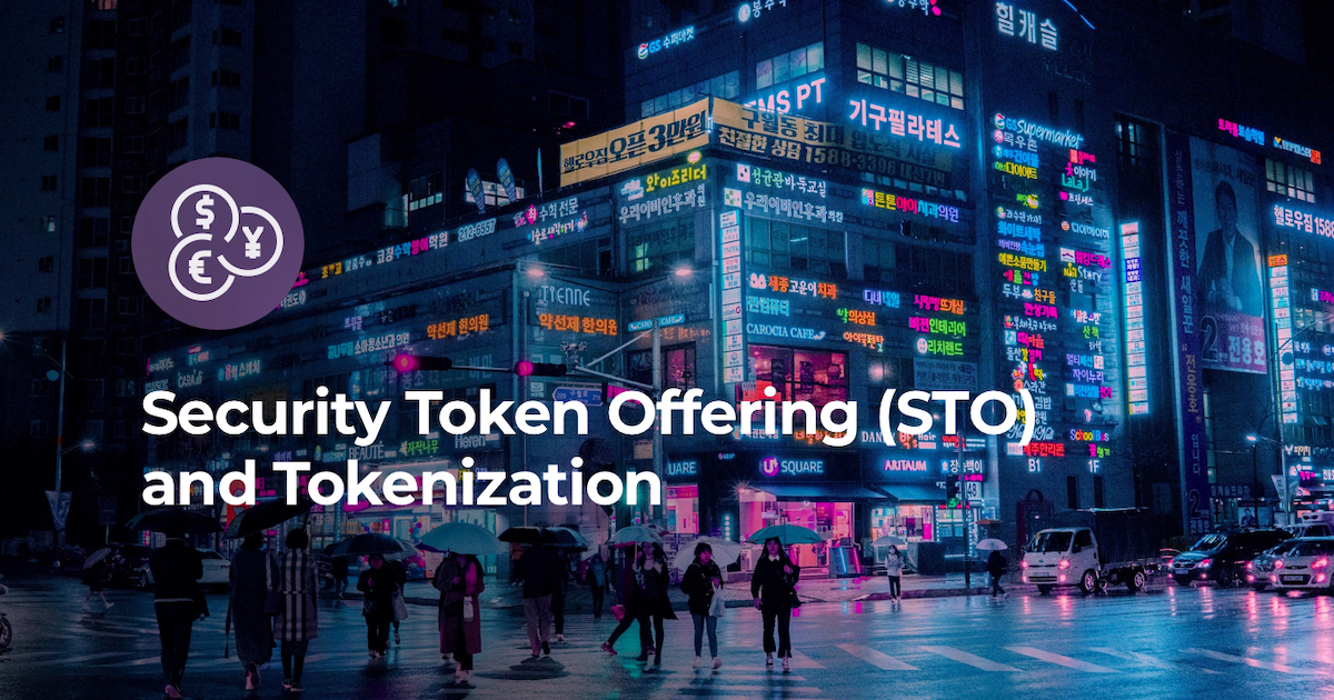 Security Token Offering (STO) and Tokenization