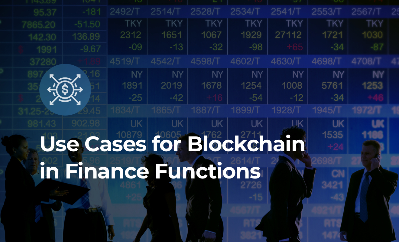 Use Cases for Blockchain in Finance Functions 1